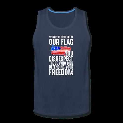Respect The Flag 01 - Men's Premium Tank
