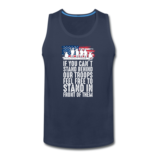 Stand Behind Our Troops - Men's Premium Tank