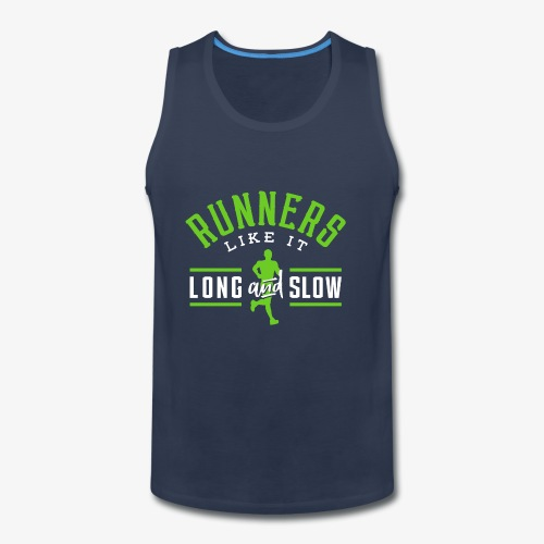 Runners Like It Long And Slow - Men's Premium Tank