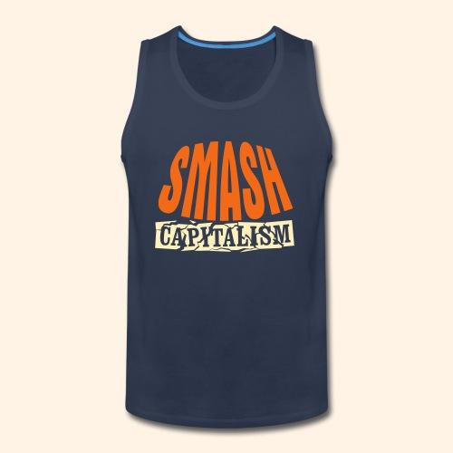Smash Capitalism - Men's Premium Tank