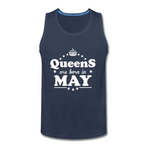 Queens are born in May - Men's Premium Tank