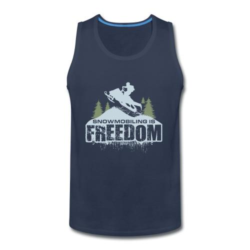 Snowmobiling is Freedom - Men's Premium Tank