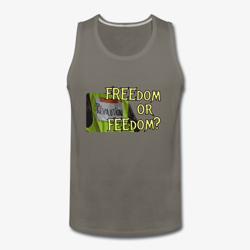 FREEdom or FEEdom? - Men's Premium Tank
