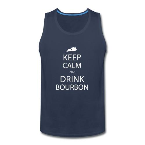Keep Calm and Drink Bourbon - Men's Premium Tank