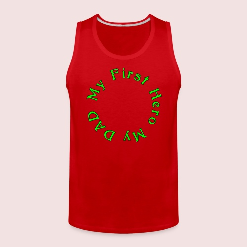 HAPPY FATHER'S DAY - Men's Premium Tank