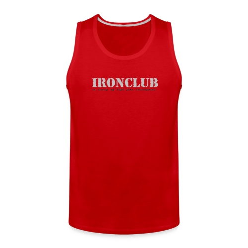 Ironclub - a way of life for everyone - Men's Premium Tank