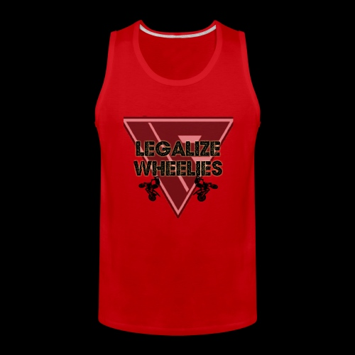 LEGALIZE WHEELIES - Men's Premium Tank