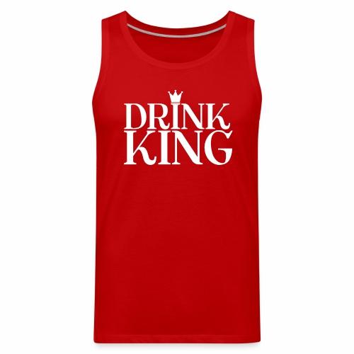 Drinking-----Drink King - Men's Premium Tank