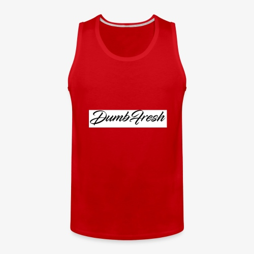 Dumb Fresh 1 - Men's Premium Tank