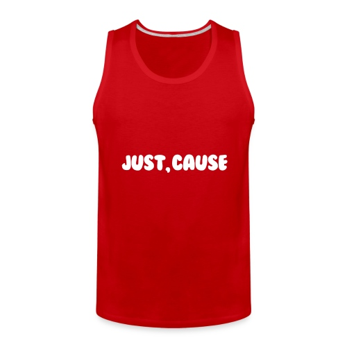 Just Cause Mens T-Shirt - Men's Premium Tank