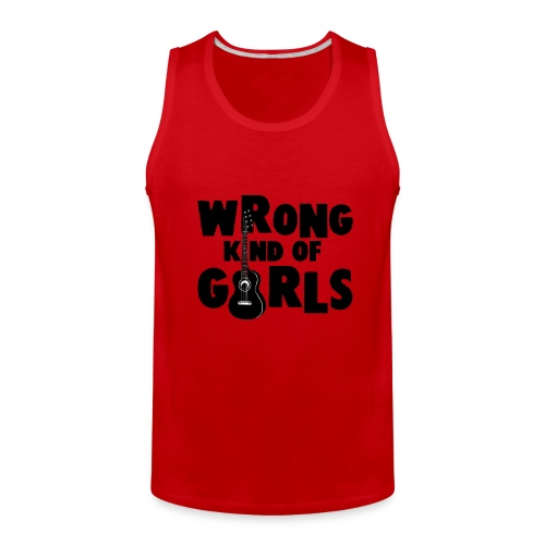 Wrong Kind of Girls - Men's Premium Tank
