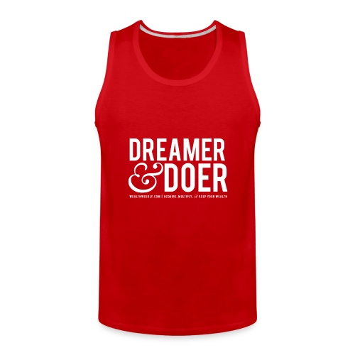 Wealth Weekly Dreamer and Doer Tee - Men's Premium Tank