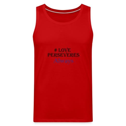 Love Perseveres - Men's Premium Tank
