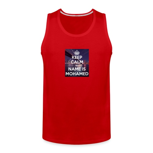 keep calm my name is mohamed 4 - Men's Premium Tank