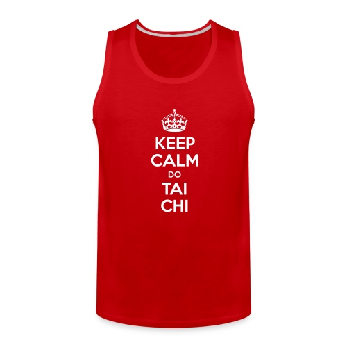 Keep Calm do Tai Chi (white) - Men's Premium Tank