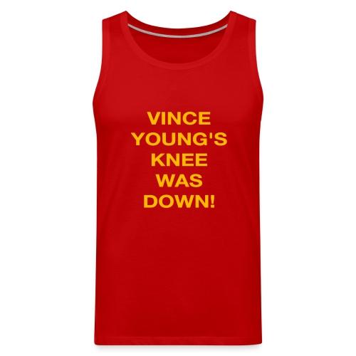 Vince Young's Knee Was Down - Men's Premium Tank