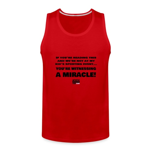 Witnessing A Miracle - Men's Premium Tank