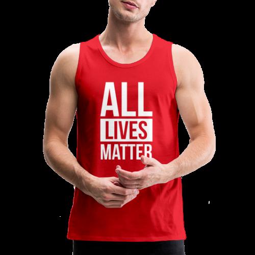 All Lives Matter - Men's Premium Tank