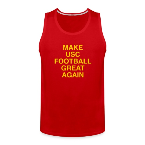 Make USC Football Great Again - Men's Premium Tank