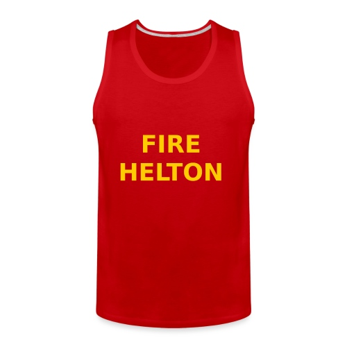 Fire Helton Shirt - Men's Premium Tank