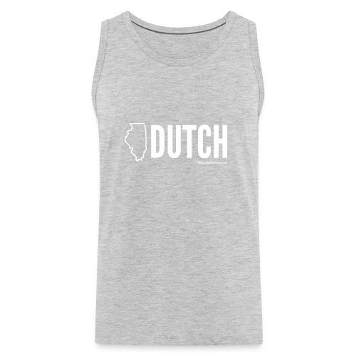 Illinois Dutch (White Text) - Men's Premium Tank