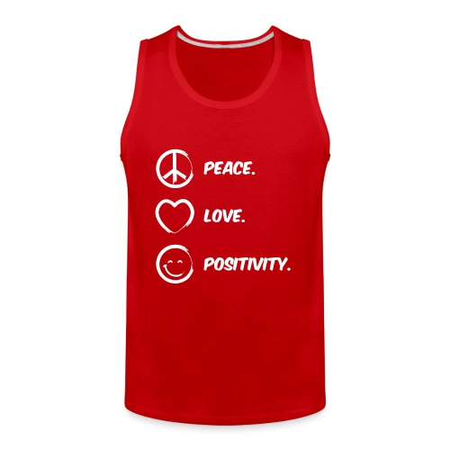 Peace, Love and Positivity Tee - Men's Premium Tank