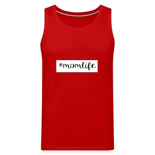 #momlife - Men's Premium Tank