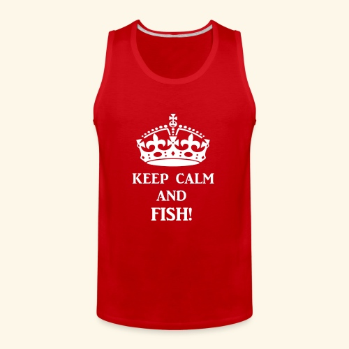 keep calm fish wht - Men's Premium Tank