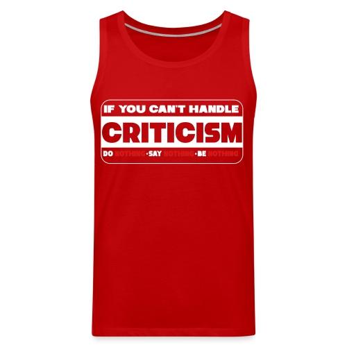 Criticism - Men's Premium Tank