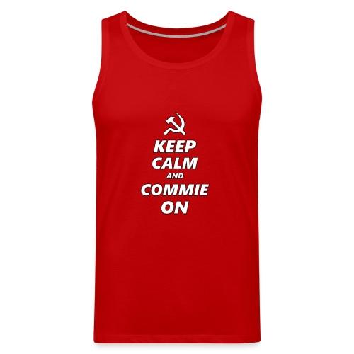 Keep Calm And Commie On - Communist Design - Men's Premium Tank