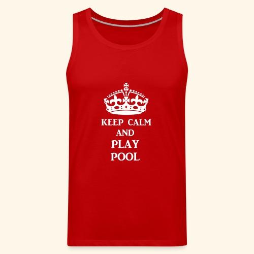 keep calm play pool wht - Men's Premium Tank