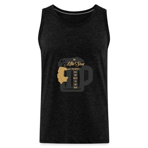 The Milk Stout Shirt - Men's Premium Tank
