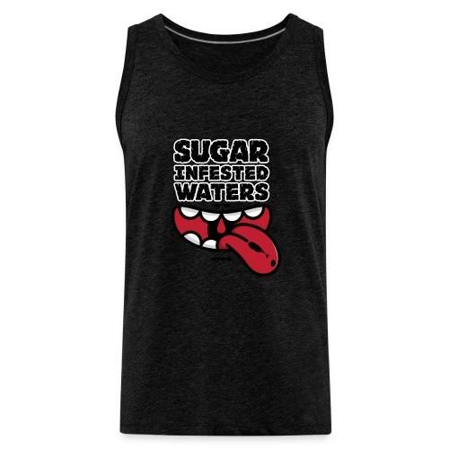 Sugar Infested Waters - Men's Premium Tank