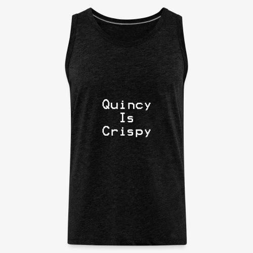 QuincyIsCrispy Text Logo (White) - Men's Premium Tank