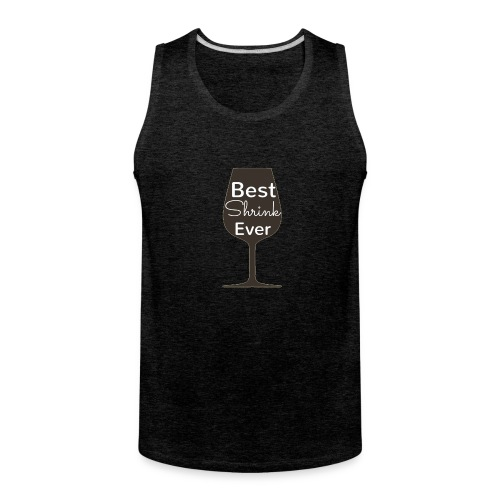 Alcohol Shrink Is The Best Shrink - Men's Premium Tank