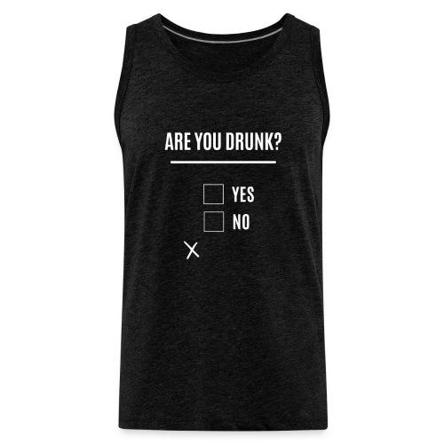 Beer, Are you Drunk? Oktoberfest, white - Men's Premium Tank
