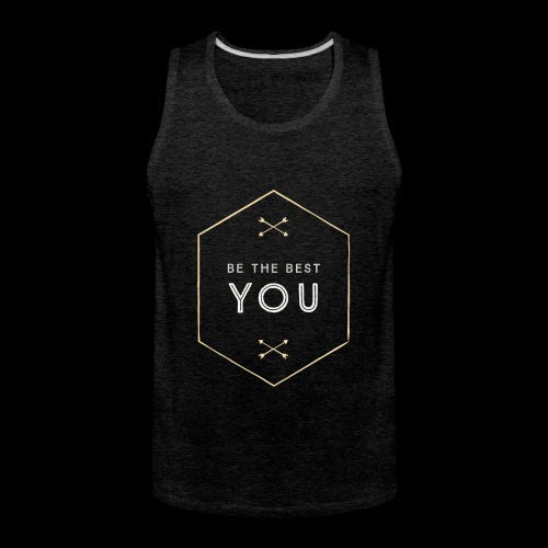 Be The Best You - Men's Premium Tank