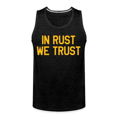 In Rust We Trust II - Men's Premium Tank