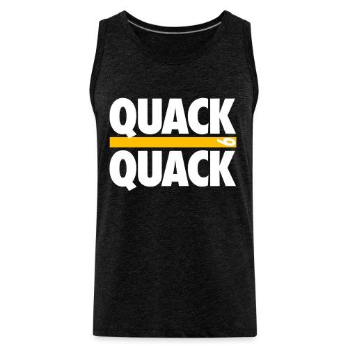 QUACK QUACK - Men's Premium Tank