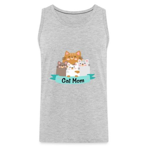 Cat MOM, Cat Mother, Cat Mum, Mother's Day - Men's Premium Tank