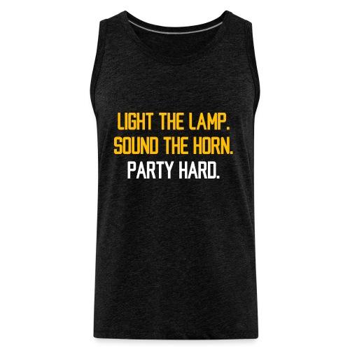 Light the Lamp. Sound the Horn. Party Hard. - Men's Premium Tank