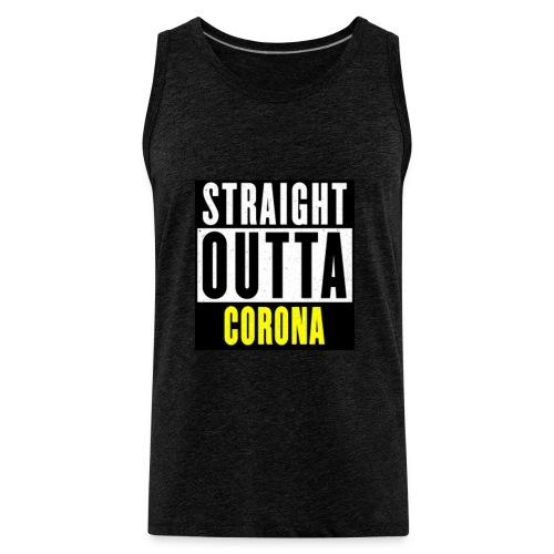 Straight Outta Corona - Men's Premium Tank