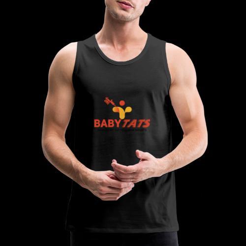 BABY TATS - TATTOOS FOR INFANTS! - Men's Premium Tank