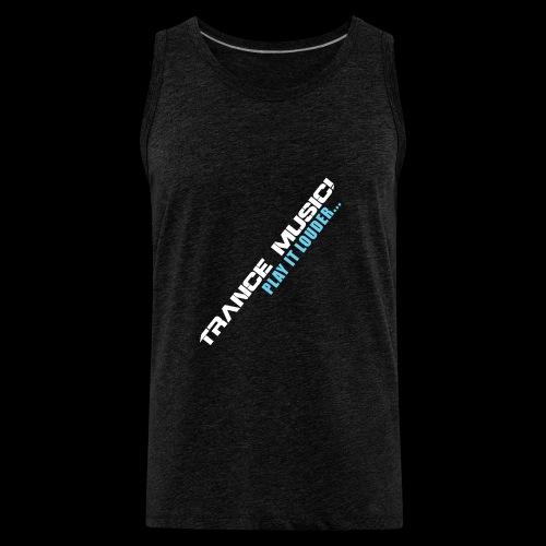 Trance Music! - Men's Premium Tank