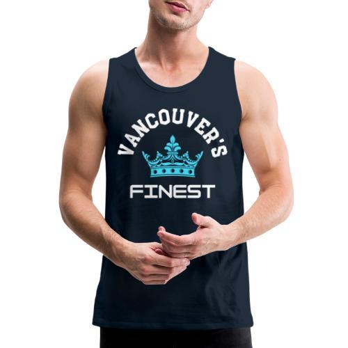 Vancouver's Finest white and blue print - Men's Premium Tank