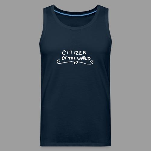 Citizen of the World - Men's Premium Tank