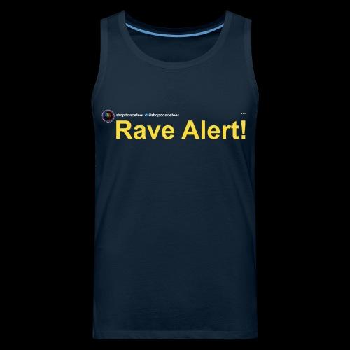 Social Status - Rave Alert! - Men's Premium Tank