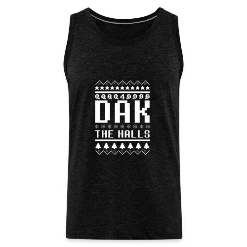 Dak The Halls Ugly Christmas Sweater - Men's Premium Tank