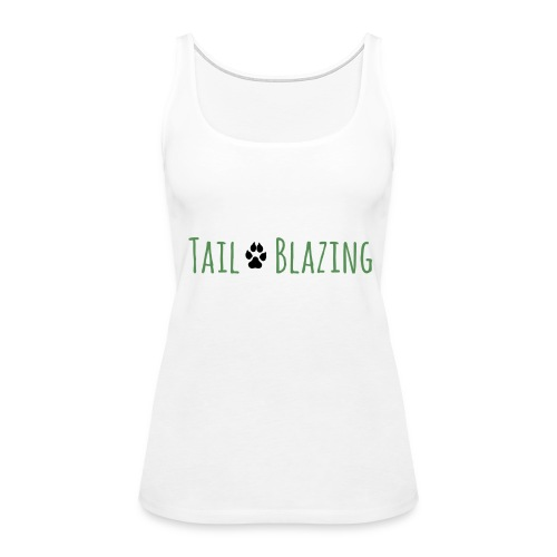 Tail Blazing - Women's Premium Tank Top