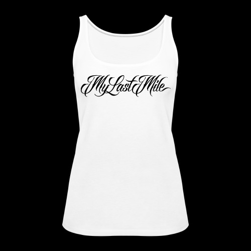 My Last Mile Merch - Black - Women's Premium Tank Top